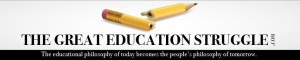 The Great Education Struggle